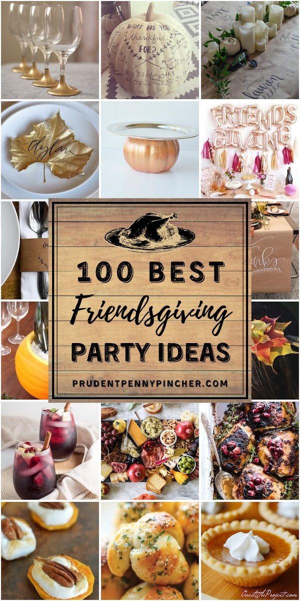 100 Friendsgiving Thanksgiving Party Ideas