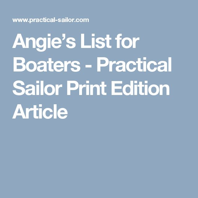 Angie's List for Boaters - Practical Sailor Print Edition Article