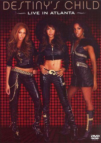 Destiny's Child: Live in Atlanta [DVD] [2006]
