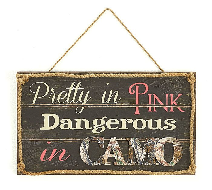 Camo Celebrations  - Pink Camo Hanging Sign, $12.00 (http://www.camocelebrations.com/pink-camo-hanging-sign/)