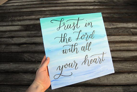 $25.00  Bible Verse Canvas Painting, Bible Verse Sign Proverbs, Canvas Sign, Canvas Quote, Scripture Gift, Inspirational Wall Art, Trust in the Lord https://www.etsy.com/listing/538883949/bible-verse-canvas-painting-bible-verse?ref=shop_home_active_7