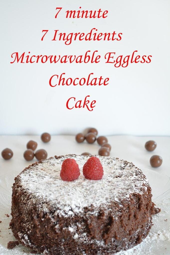 7 Ingredient Microwave Eggless Chocolate Cake Microwave Chocolate Cakes Eggless Chocolate Cake Eggless Cake Recipe