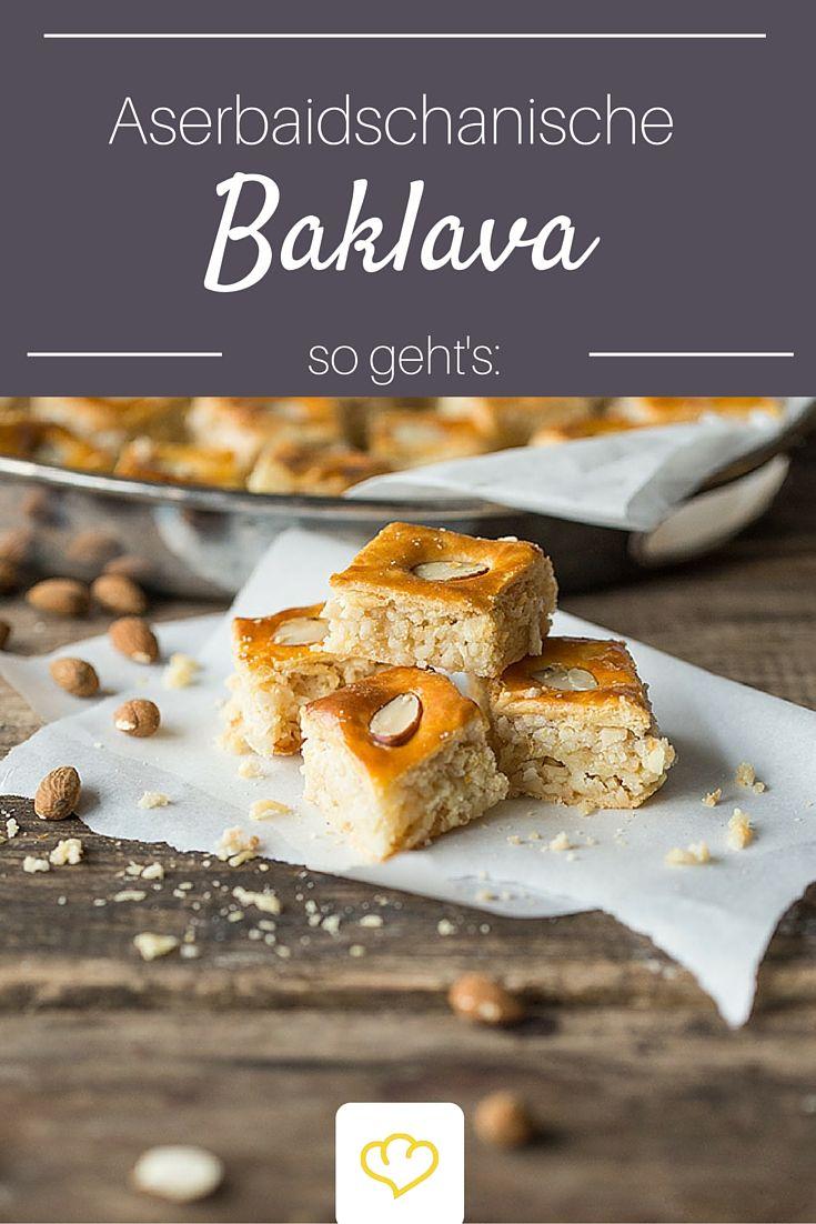 Wie aus 1001 Nacht: Aserbaidschanische Baklava. Mit diesem Rezept bekommt ihr die leckere Süßigkeit aus dem Orient auch zu Hause hin!