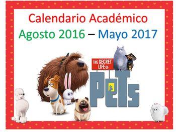 Calendario Acadmico Agosto 2016 - Mayo 2017 Secret Life of PetsCada mes tamao 8x10