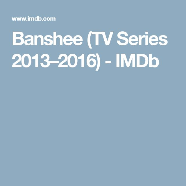 Banshee (TV Series 2013–2016) - IMDb