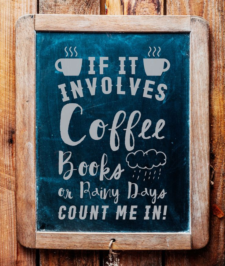 If It Involves Coffee and Books on Rainy Days Count Me In ...