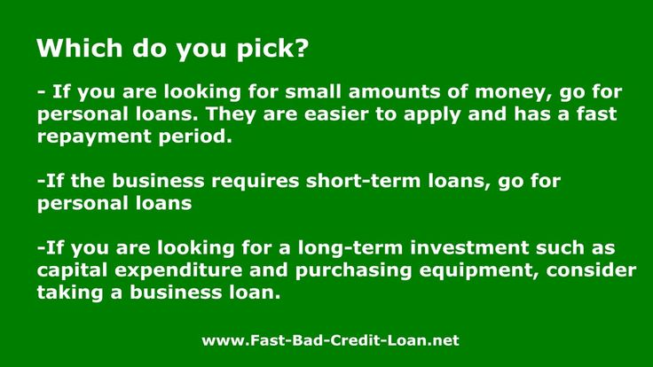 When To Apply For A Business Loan vs A Personal Loan At Fast-Bad-Credit-...