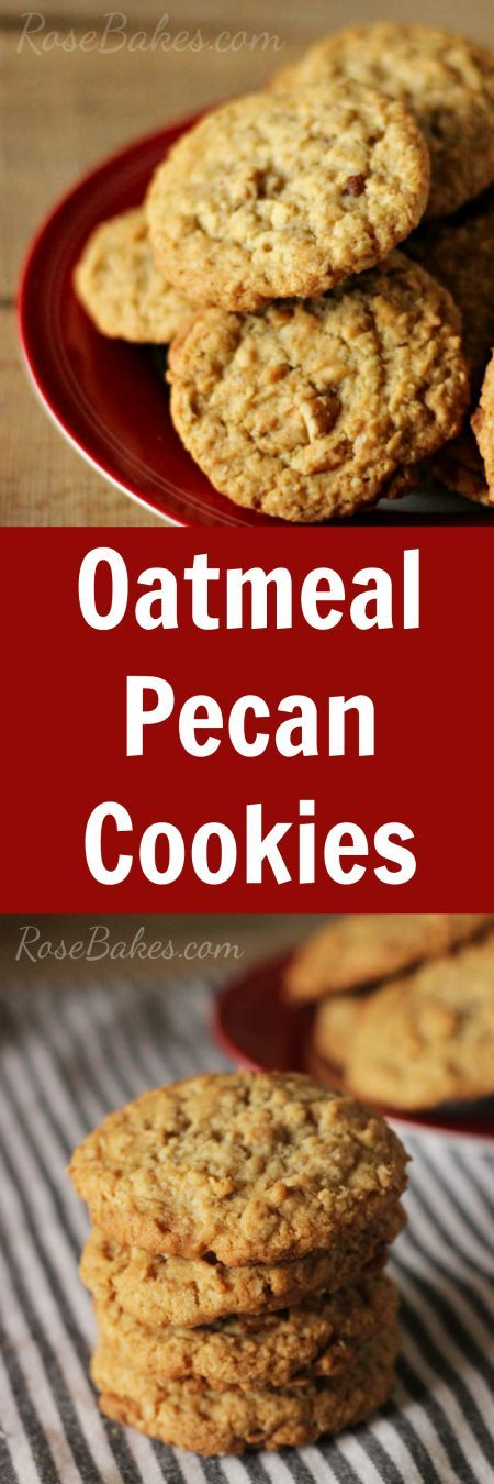 Oatmeal Pecan Cookies - Soft in the middle, crunchy around the edges ...