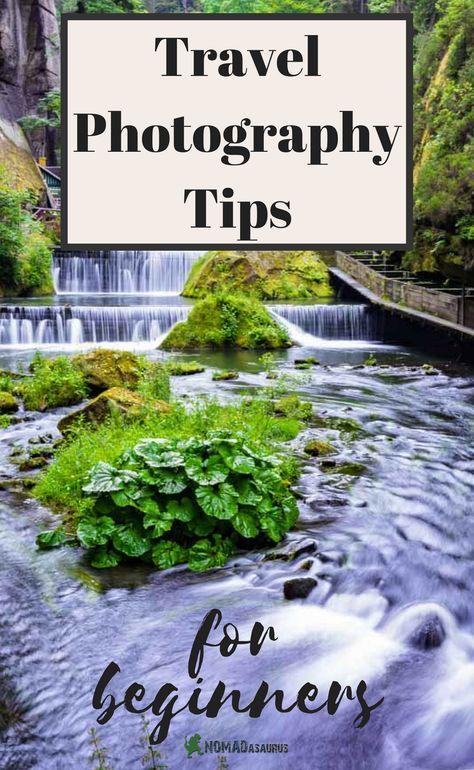 21 Tipps für die Reisefotografie, um Ihre Fähigkeiten noch heute zu verbessern   – Photography ~ Travel