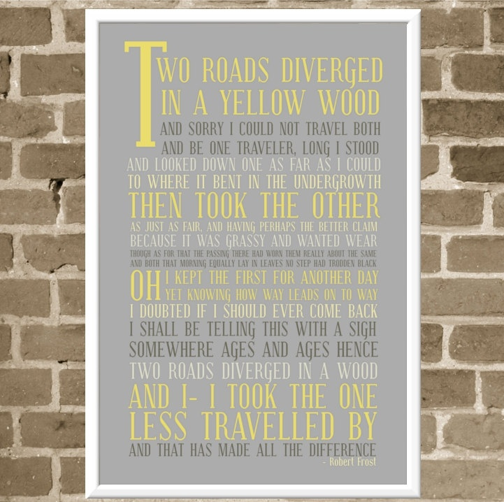 The Road Less Traveled Subway Art Poster - 12x18 Typography - Modern Gray and Yellow - Robert Frost Poetry Quote Art - The Road Not Taken. $45.00, via Etsy.