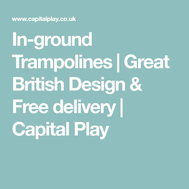 In-ground Trampolines | Great British Design & Free delivery | Capital Play