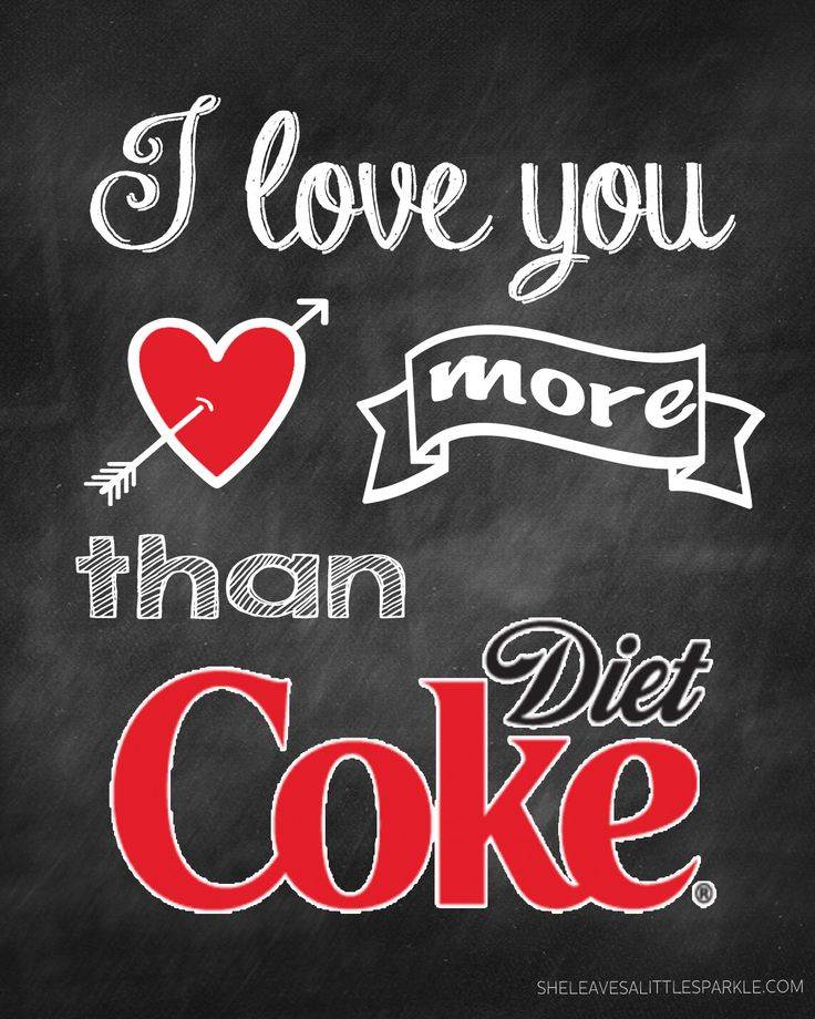 """FREE DIET COKE VALENTINES PRINTABLE """"I Love You More Than Diet Coke"""" from SheLeavesALittleSparkle.com"""