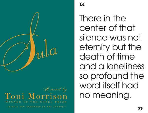 a literary analysis of the quotes from the novel sula by toni morrison Analysis, and quotes you welcome to the litcharts study guide on toni morrison's of toni morrison plus historical and literary context for sula sula.