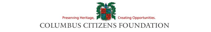 Columbus Citizens Foundation - Preserving Heritage, Creating Opportunities and scholarship opportunity for those of Italian decent.