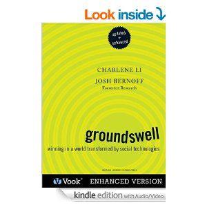 Amazon.com: Groundswell (Enhanced and Updated) eBook: Charlene Li, Josh Bernoff, Vook: Kindle Store