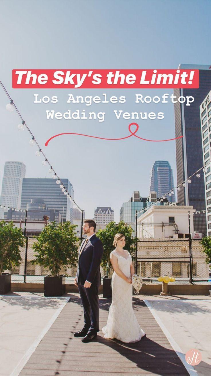 6 Los Angeles Rooftop Wedding Venues See Prices Rooftop Wedding Venue Wedding Venues Rooftop Wedding