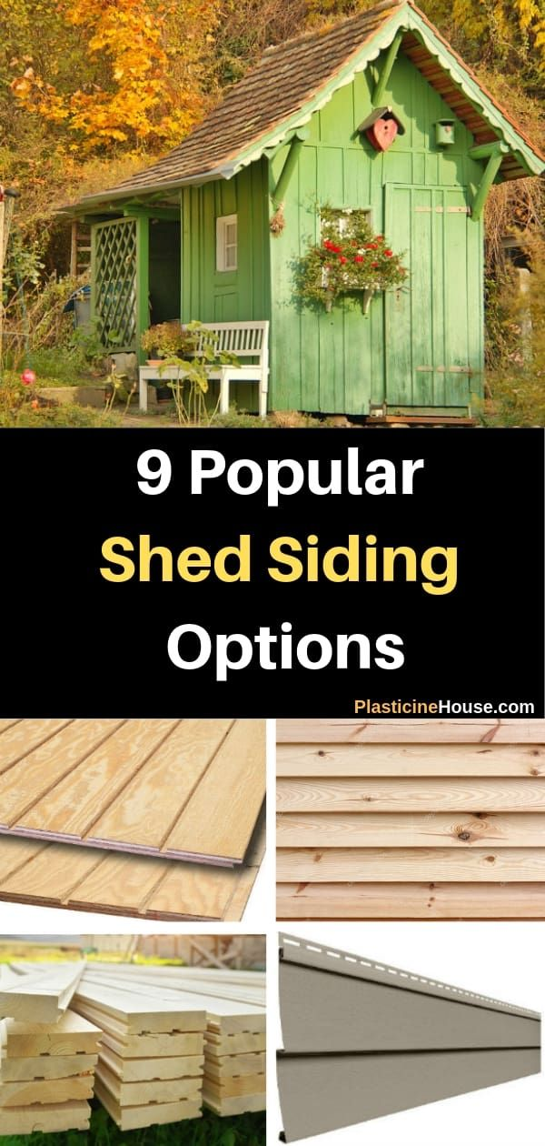 9 Popular Shed Siding Options 2 Is My Favorite Siding Options Exterior Siding Options Wood Siding Options