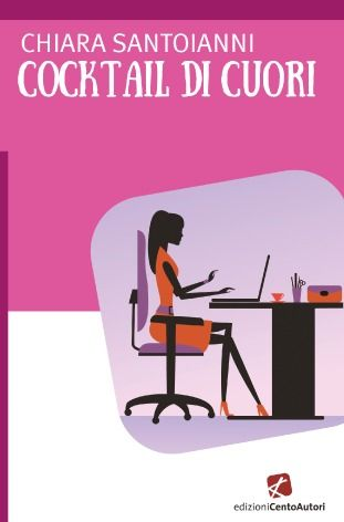 Un altro incontro fortunato al Salone del libro 2016: quello con il divertentissimo romanzo di Chiara Santoianni, Cocktail di cuori, ...