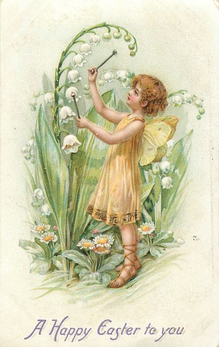 A HAPPY EASTER TO YOU  fairy plays music on lily-of -the-valley bells