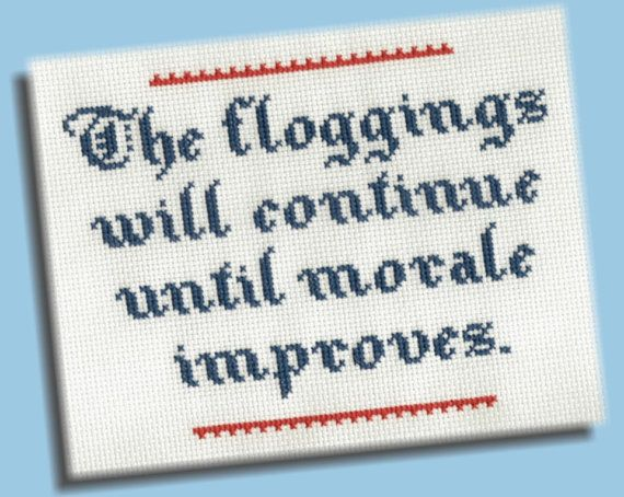 Funny Cross Stitch Pattern: The Floggings Will by KittyCrackernuts