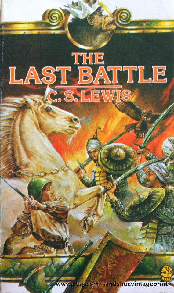 1981 The Last Battle NARNIA Series by CS LEWIS by sandshoevintage
