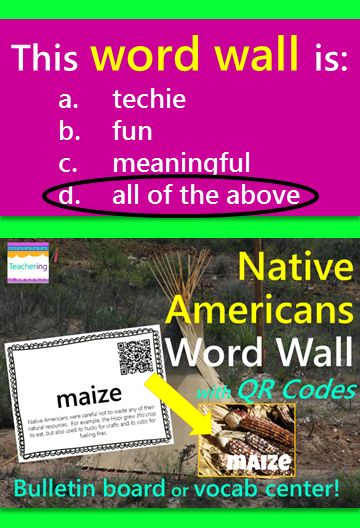 Native Americans word wall with QR codes and definitions. QR codes link to labeled photos of  important objects found in Native American culture. Perfect for iPad classrooms or BYOD schools as a meaningful word wall and Native American vocabulary center. Includes information about the types of shelter, food, clothing, region, and natural resources used by the North American Inuit, Kwakiutl, Nez Perce, Hopi, Pawnee, and Seminole Native American tribes.
