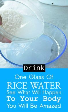 I don't really think that someone drinks the rice water after we cook our rice. Well, this is probably because we didn't know that this rice water is loaded with healthy nutrients and it can provide many health benefits for us and our health in general. Just a single cup of rice water a week ...