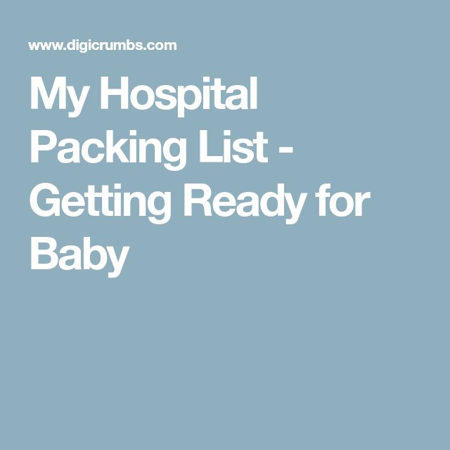 My Hospital Packing List - Getting Ready for Baby