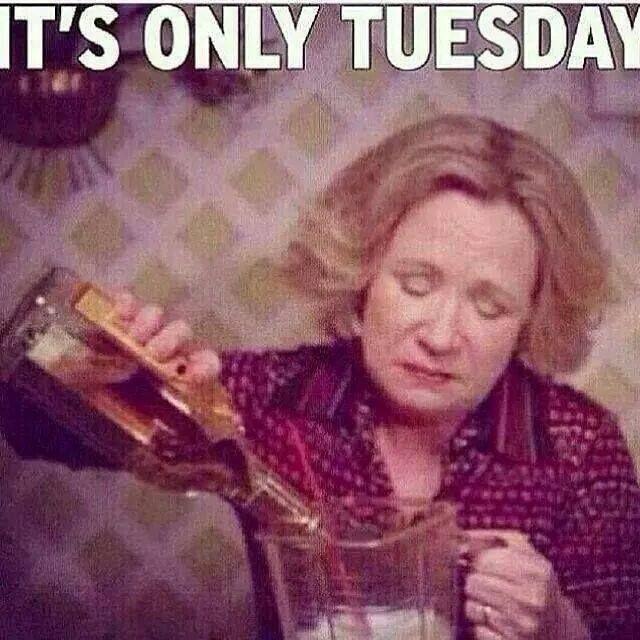 Tuesday-Yup!