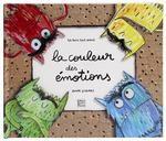 La couleur des émotions Anna Llenas, Maria Antilogus Quatre Fleuves