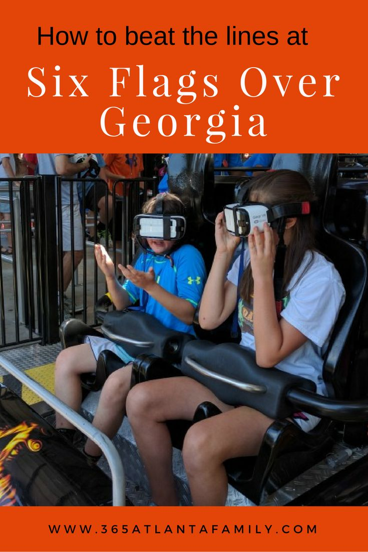 15+ tips to beat the lines and get more from your visit to Six Flags Over Georgia