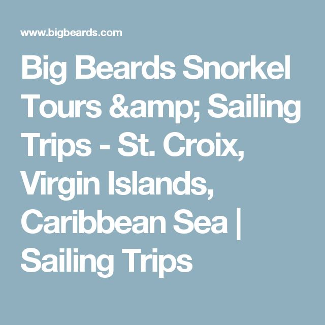 Big Beards Snorkel Tours & Sailing Trips - St. Croix, Virgin Islands, Caribbean Sea | Sailing Trips