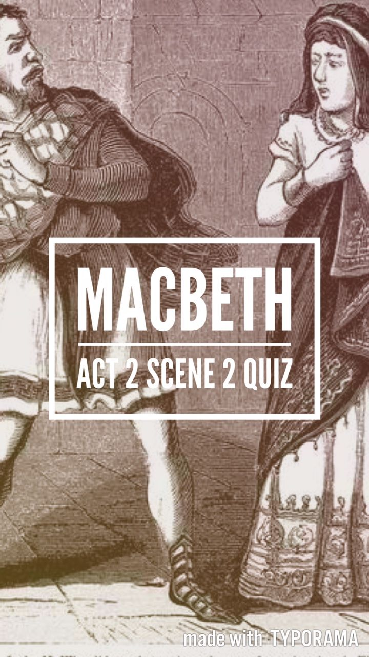 macbeth is a study of the Why study an evil or failing character time analysis of the action in macbeth macbeth study quiz (with detailed answers) quotations from macbeth.