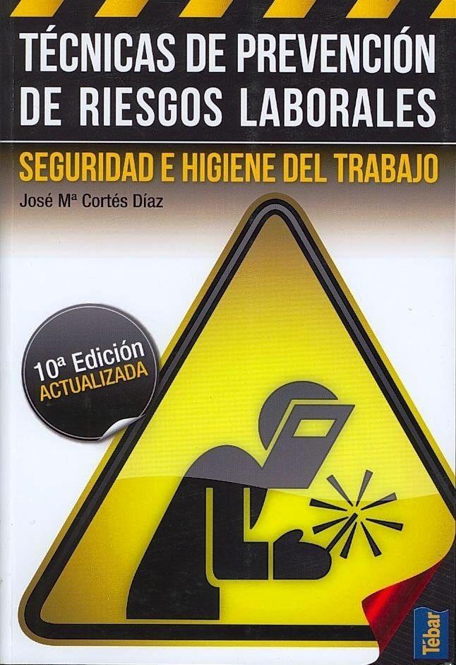 SEGURIDAD INDUSTRIAL (Madrid : Tébar, 2012)