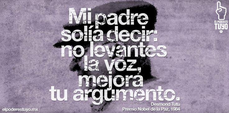 Desmond Tutu #EPET #ElpoderEstuyo #Frases #Mexico #INE