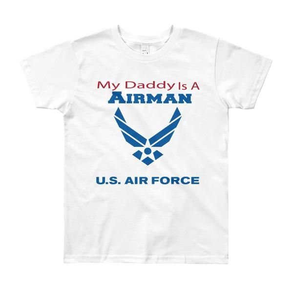 My Daddy is an Airman - Youth Short Sleeve T-Shirt