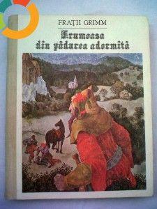 Fratii Grimm - Frumoasa din pădurea adormită, Ed. Hyperion, Chisinău, 1991, 212 pag.(format mare, ilustrată color) foto