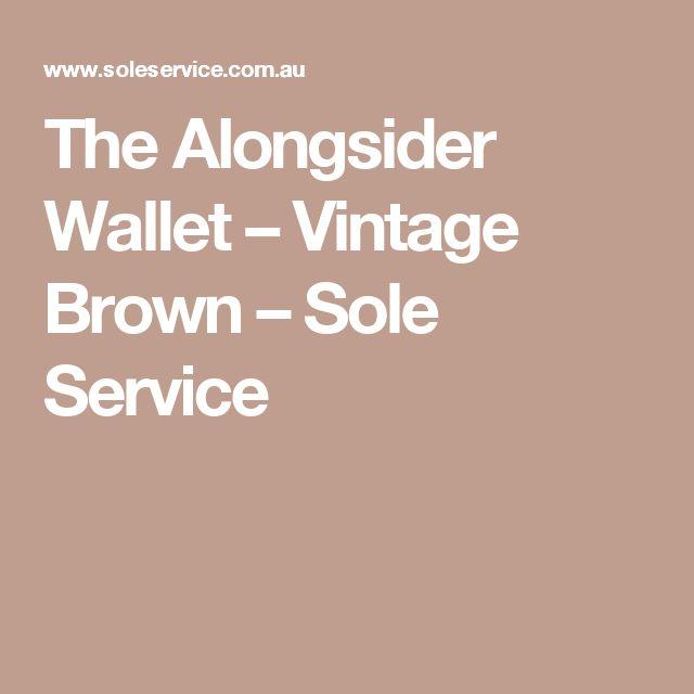 The Alongsider Wallet – Vintage Brown – Sole Service