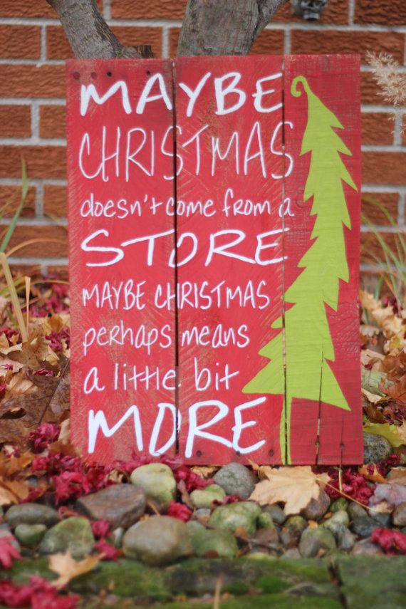 Christmas means a little bit more (The Grinch) Pallet Sign