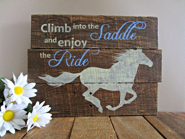 """""""Climb into the Saddle"""" Horse - Reclaimed Pallet Wood Plank Sign"""