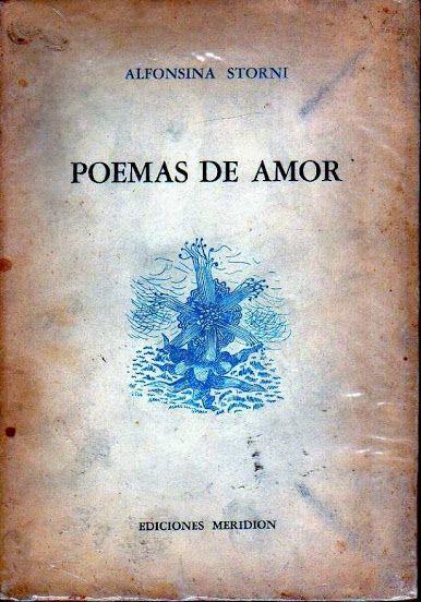 Poemas de amor, de Alfonsina Storni.: