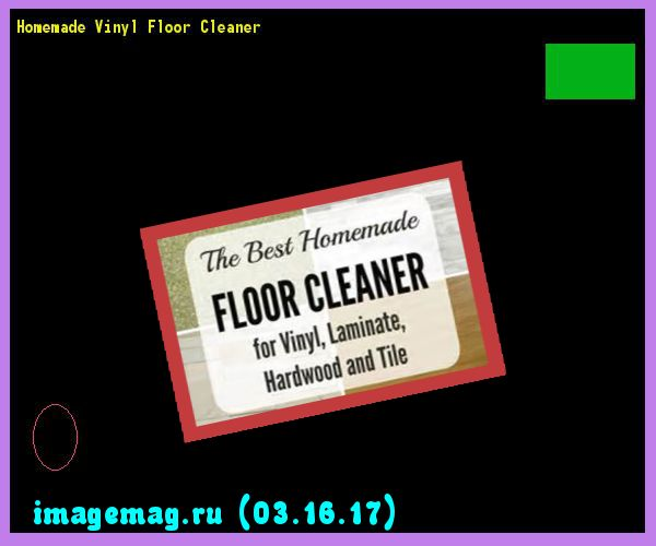 Exceptional Homemade Vinyl Floor Cleaner 152533   The Best Image Search