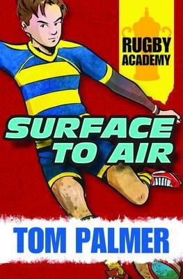 Surface to Air (Rugby Academy)