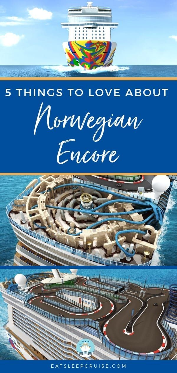 Five Things To Love About The New Norwegian Encore Cruise Travel