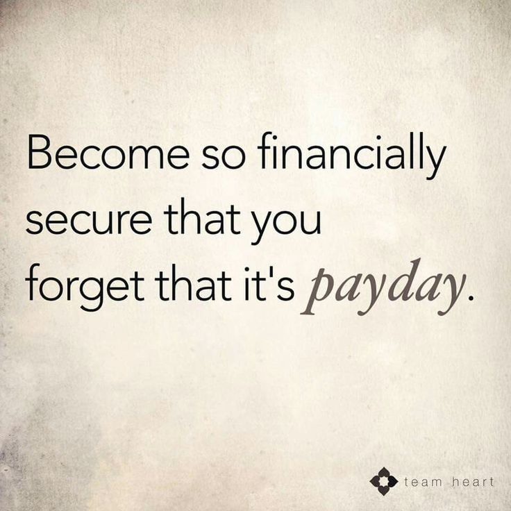 Best Quotes About Success: No longer worry about paying the bills. Have extra money on hand for vacations a