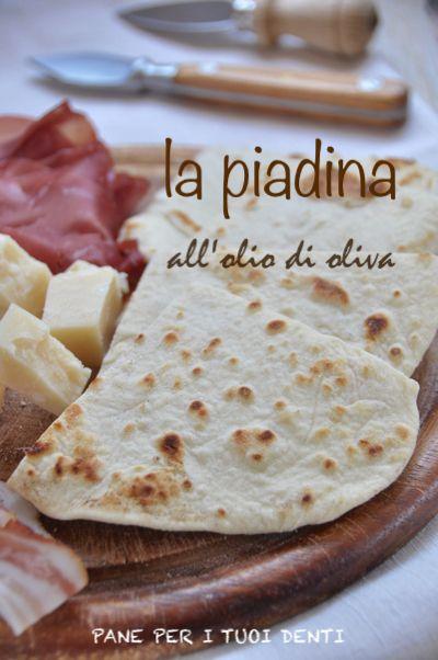Pane+per+i+tuoi+denti:+RICORDI+DI+ROMAGNA...+LA+PIADINA+ALL'OLIO+DI+OLIVA...