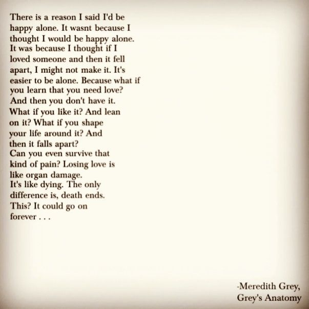 Grey's Anatomy quote from Meredith Grey on the season 7 finale. Episode 22. I made this on polyvore because I loved the quote so much but I couldn't find it anywhere on the internet as a picture. Repin and share:)
