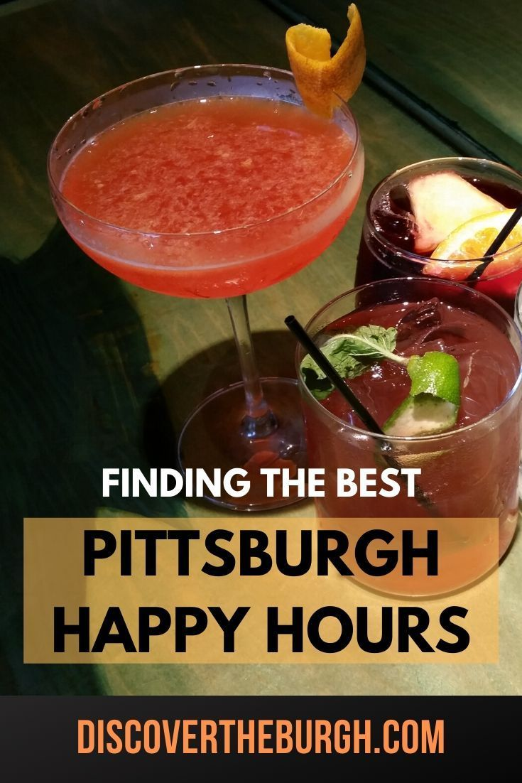 The Quest For The Best Happy Hours In Pittsburgh In 2020 Best Happy Hour Happy Hour Specials Winter Drinks