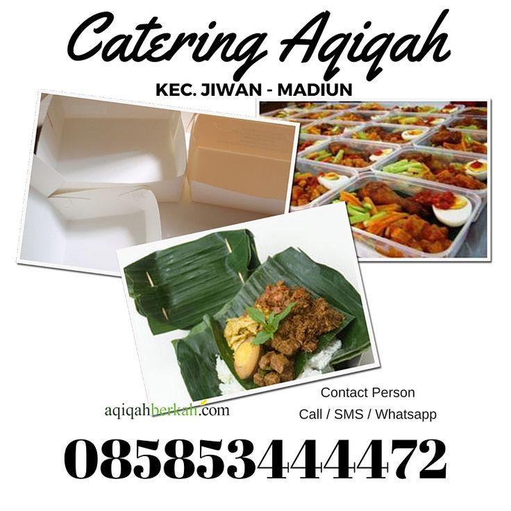 Catering Aqiqah di Kec. Jiwan Madiun / 085853444472