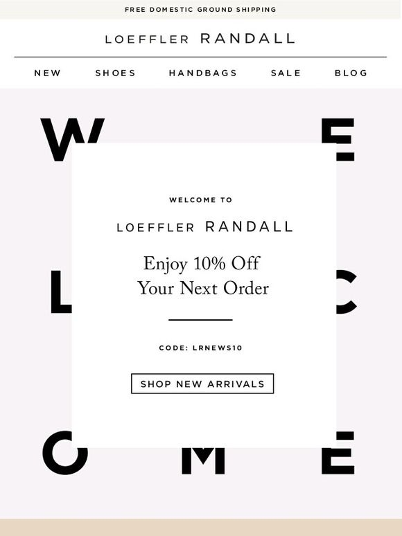 Hello There - Loeffler Randall Welcome Email Newsletter Design